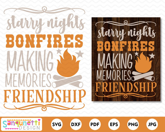 Starry nights bonfires and friendship svg