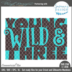 Young Wild and Three Cut File
