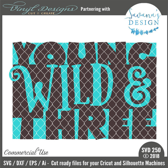 Young Wild And Three Cut File Svg Font Market