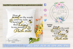 How Sweet Are Thy Words Psalm 119 with Bee SVG Cut File LL20Feb01