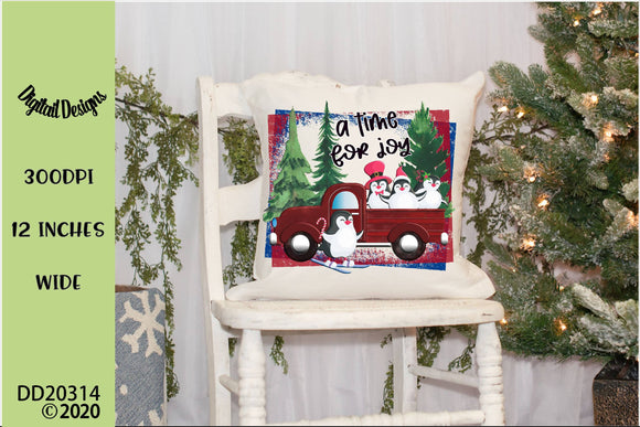 A Time For Joy Penguin Red Truck Christmas Sublimation