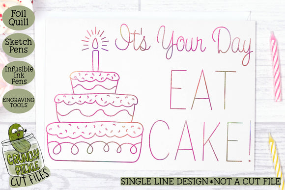 Foil Quill Birthday Card - Eat Cake / Single Line Sketch SVG