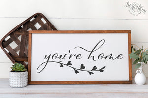 You're Home SVG | DXF