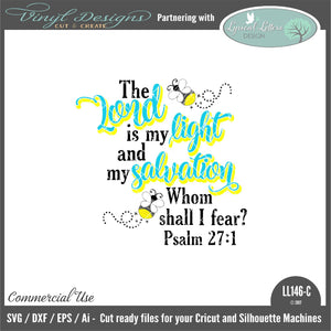The Lord Is My Light and My Salvation Psalm 27:1