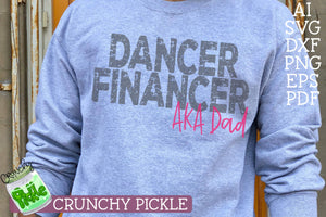 Dancer Financer - Dance Dad Distressed SVG