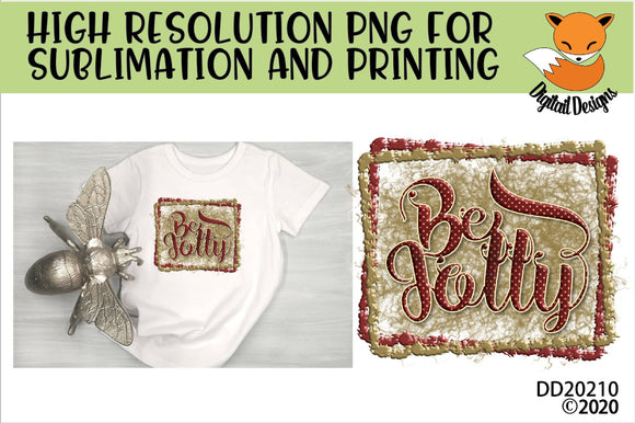Be Jolly Christmas Sublimation PNG