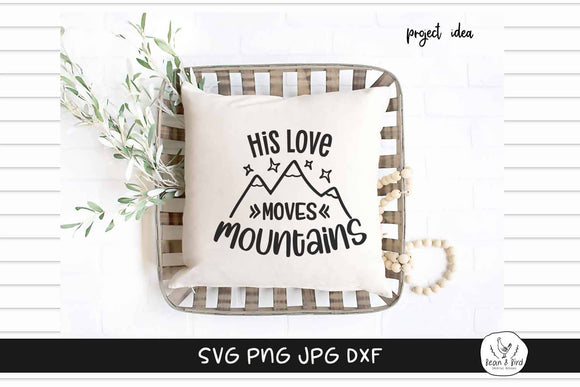 His Love Moves Mountains