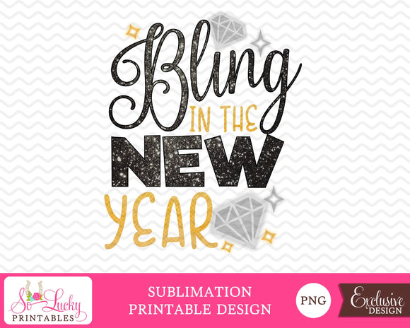 Bling in the New Year watercolor printable sublimation design - Digital download - PNG - Printable graphic design