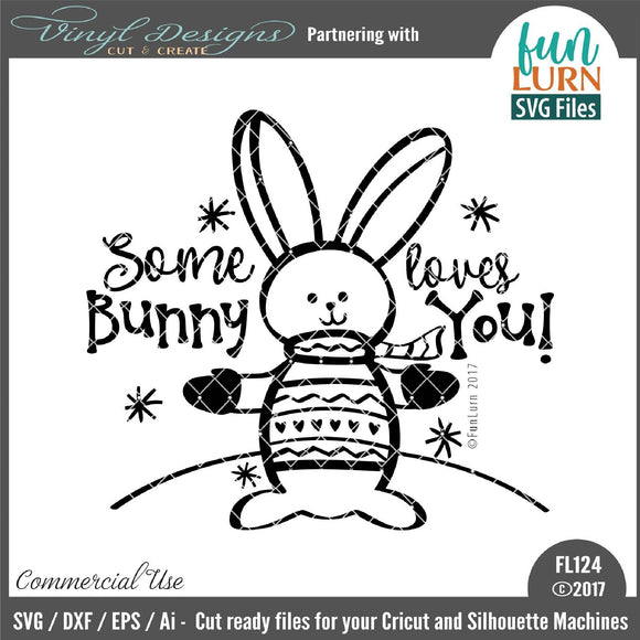 Some bunny loves you Cut File