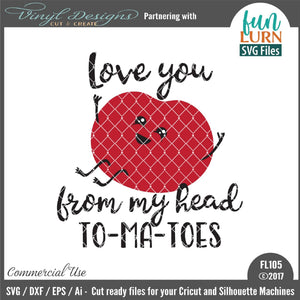 Love you from my head to-ma-toes Cut File