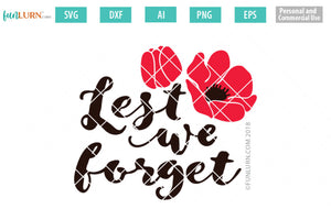 Lest We Forget SVG Cut File