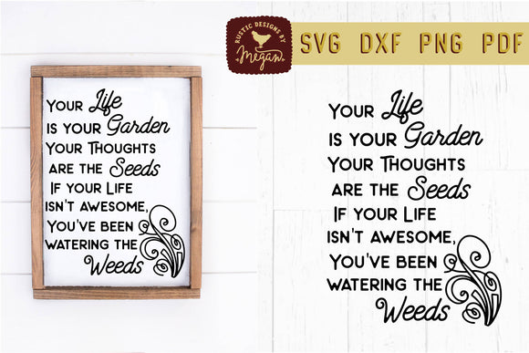Watering The Weeds Inspirational Motivational Garden SVG DXF Cut File
