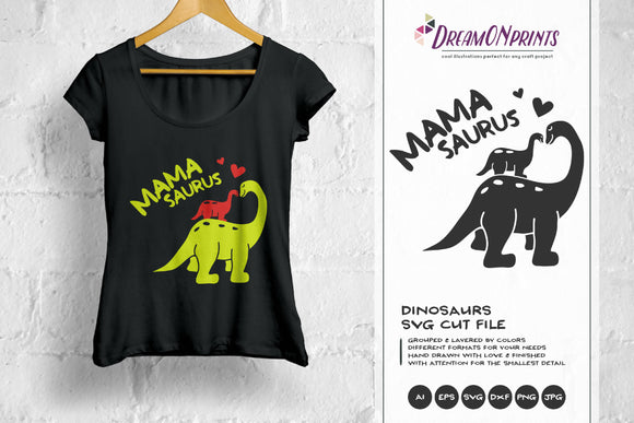 Mamasaurus SVG - Dinosaur Mom SVG
