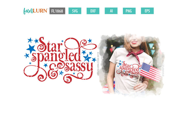 Star Spangled and Sassy SVG Cut File