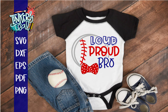 Loud Proud Baseball Softball Bro SVG