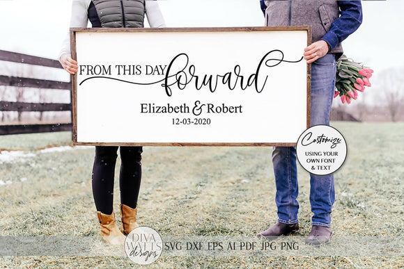 From This Day Forward SVG | Wedding & Marriage Sign SVG | dxf and more