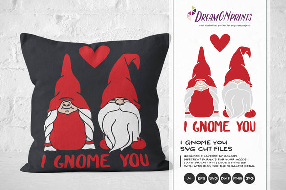Valentines Day SVG - Gnomes SVG - I Gnome You
