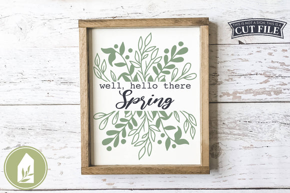 Well Hello There Spring SVG, Farmhouse Wood Sign SVG