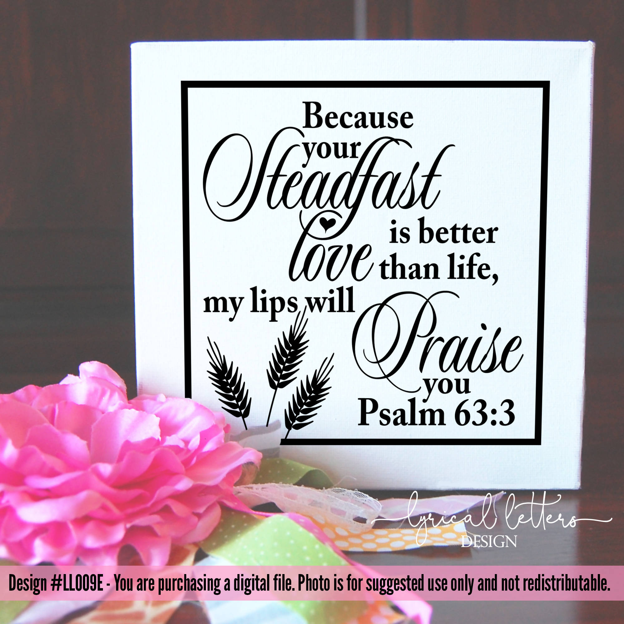 Your Steadfast Love Is Better Than Life Psalm 63 3 Svg Font Market