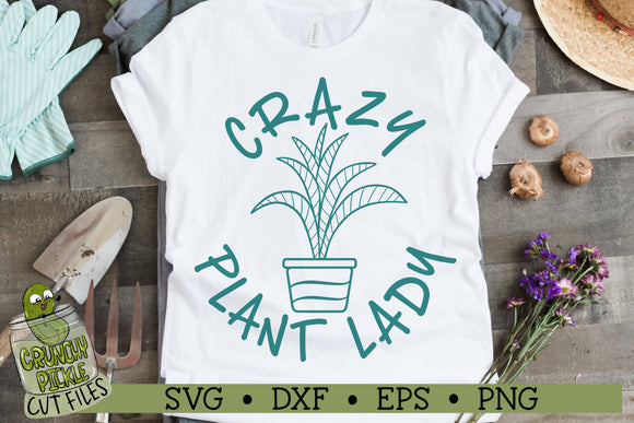 Crazy Plant Lady SVG Cut File