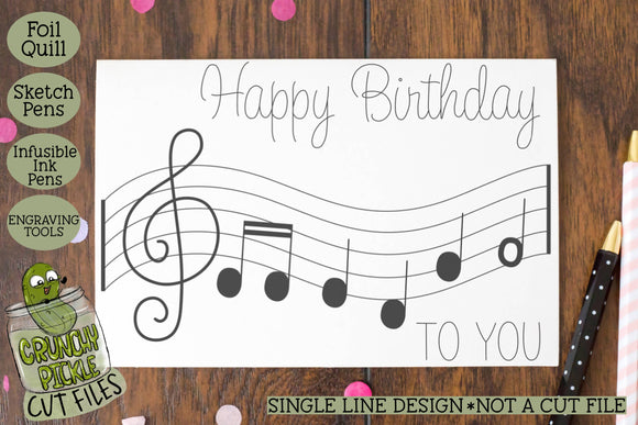 Foil Quill Birthday Card - Music / Single Line Sketch SVG