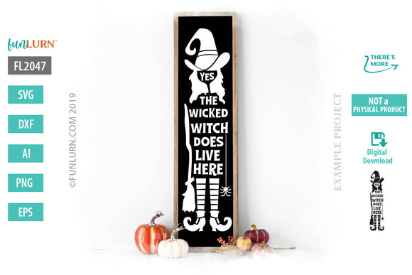 Yes the wicked witch does live here svg cut file