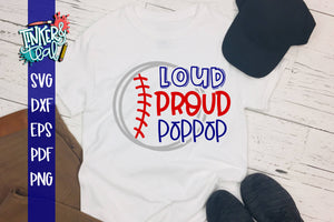 Loud Proud Baseball Softball Poppop SVG