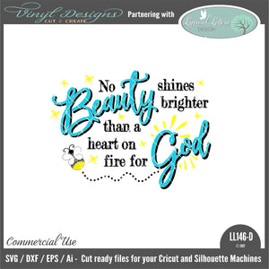 No Beauty Shines Brighter Than a Heart On Fire For God