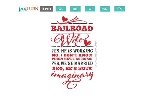 Railroad Wife yes he is working no he is not imaginary SVG