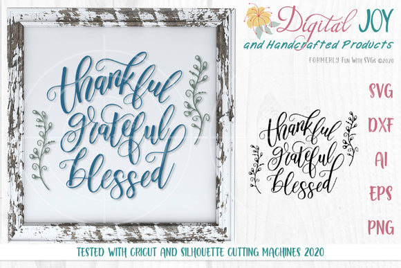 Thankful Grateful Blessed Cut File