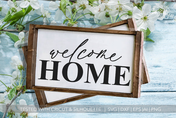 Welcome Home SVG | DXF Cut File