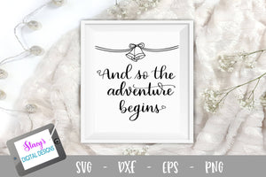 And so the adventure begins - Wedding SVG Design