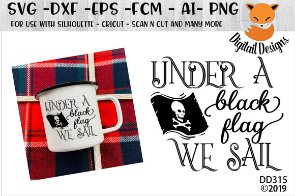 Under a Black Flag We Sail pirate SVG