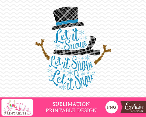 Let it snow Christmas snowman watercolor printable sublimation design - Digital download - PNG - Printable