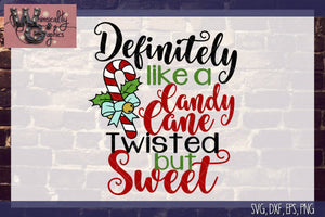 Definitely Like a Candy Cane Cut File WG129