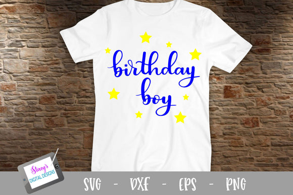 Birthday SVG - Birthday Boy SVG - Handlettered