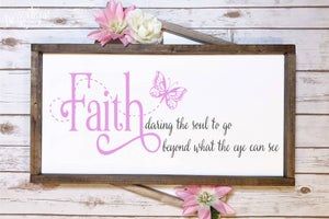 Faith Daring the Soul SVG | DXF Cut File