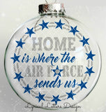 Home Is Where the Air Force Sends Us Floating Ornament Design