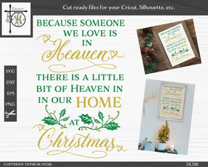 Christmas In Heaven Svg.Because Someone Love Home Christmas V2 Svg Cut File