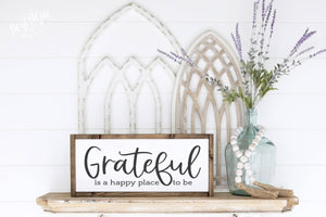 Grateful is a happy place to be SVG | DXF Premium Cut File for Cricut & Silhouette Machines