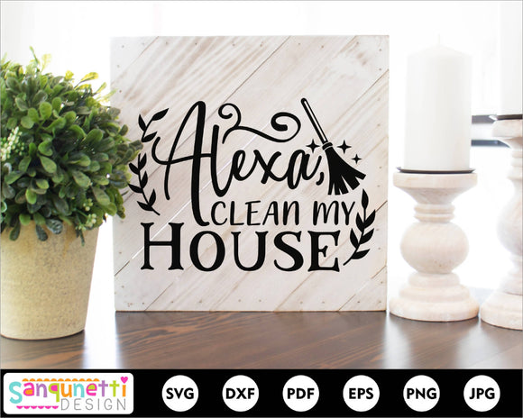 Alexa clean my house SVG