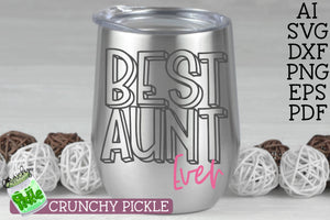 Best Aunt Ever SVG