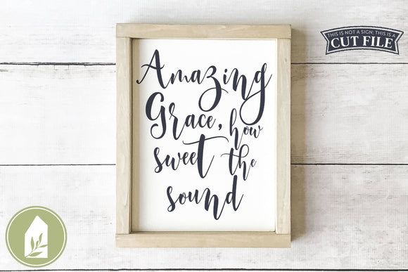 Amazing Grace SVG, Christian SVG Files