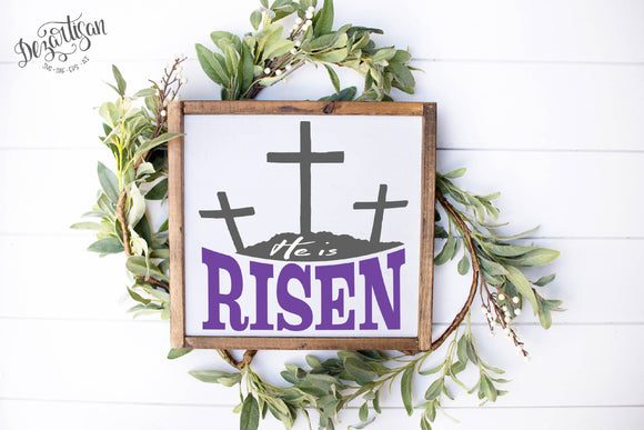 Easter He is Risen with 3 crosses SVG cut file