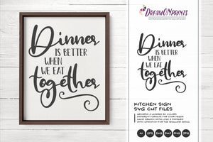 Kitchen Sign SVG - Dinner SVG - Thanksgiving SVG