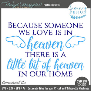 Because Someone We Love is in Heaven Cut File