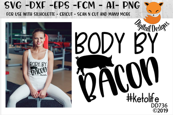 Body By Bacon Keto Diet SVG