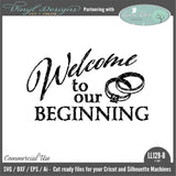 Welcome To Our Beginning