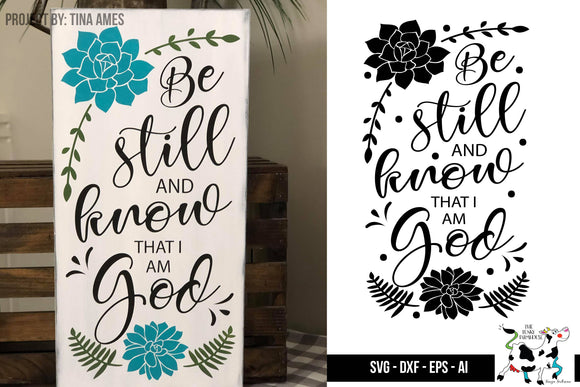 Be still and Know SVG Wood Sign design