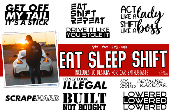 Eat Sleep Shift - Car Decal SVG Set